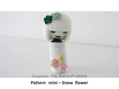 Pattern mini - SnowFlower ,kokeshi doll amigurumi crochet