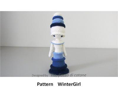Pattern WinterGirl , miniature doll amigurumi crochet, princess doll