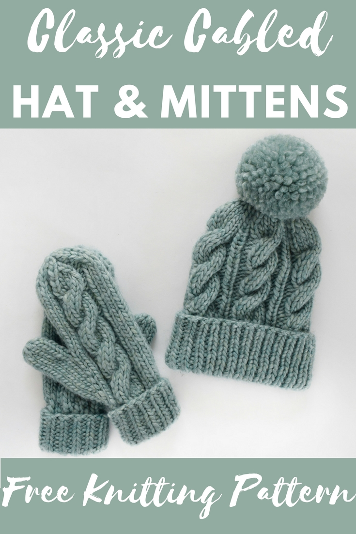 Classic cabled Hat and Mittens Knitting Pattern