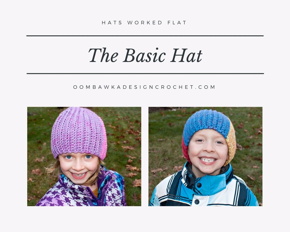 The Basic Hat Pattern. Crochet Hat Worked Flat.