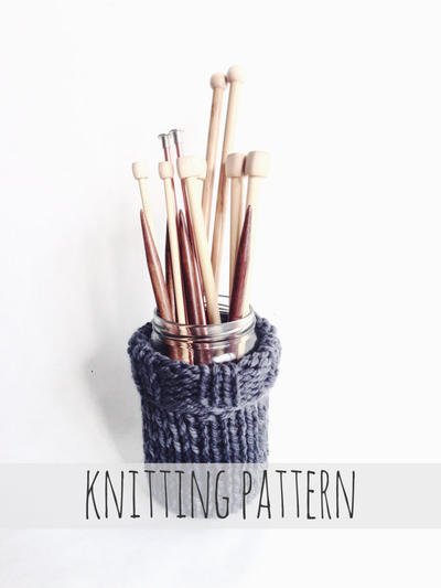 PATTERN for Mason Jar Sweater Sleeve Cozy